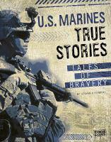 U.S. Marines True Stories