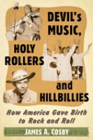 Devil's Music, Holy Rollers and Hillbillies