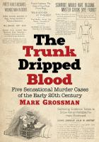The Trunk Dripped Blood