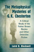 The Metaphysical Mysteries of G.K. Chesterton