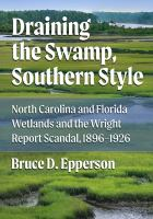 DRAINING THE SWAMP, SOUTHERN STYLE