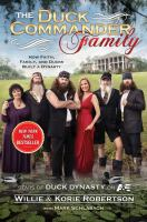 The Duck Commander family : how faith, family, and ducks created a dynasty