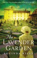 The Lavender Garden ; A Novel