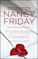 Forbidden Flowers : More Women's Sexual Fantasies