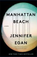 Manhattan Beach / Jennifer Egan