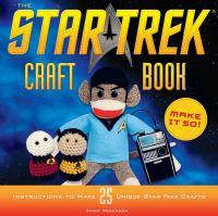 The Star Trek Craft Book