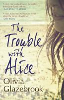 The Trouble With Alice