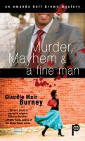 Murder, Mayhem & A Fine Man