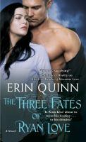 The Three Fates of Ryan Love