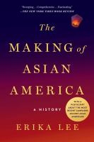 The Making of Asian America