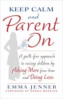 Keep Calm and Parent on