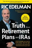 The Truth About Retirement Plans and IRAs