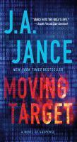 Moving Target : A Novel of Suspense