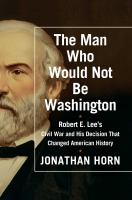 The Man Who Would Not Be Washington