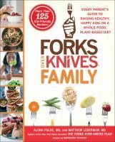 Forks Over Knives® Family