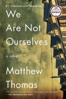 We Are Not Ourselves [electronic Resource - EBook]