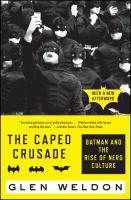 The Caped Crusade