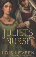 Juliet's nurse : a novel