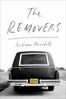 The removers : a memoir