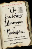 The Bad-ass Librarians of Timbuktu