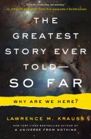The Greatest Story Ever Told--so Far