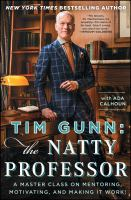 Tim Gunn : the Natty Professor