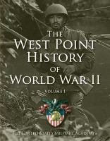The West Point History of World War II, Volume 1