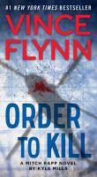 Order to Kill A Novel.