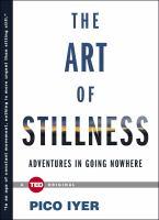 The Art of Stillness