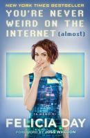 You're Never Weird on the Internet (almost)