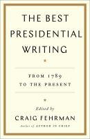 The Best Presidential Writings