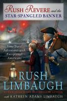 Rush Revere and The Star Spangled Banner