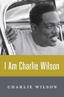 I Am Charlie Wilson
