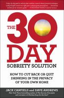 The 30 Day Sobriety Solution