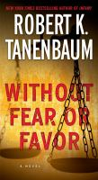 Without Fear or Favor A Novel.