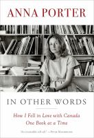 In Other Words: How I Fell in Love With Canada One Book at A Time