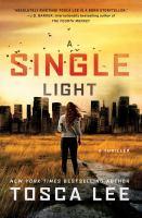 A Single Light : A Novel.