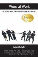 Wars at work : an action guide for resolving workplace battles