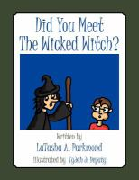 Did You Meet the Wicked Witch?