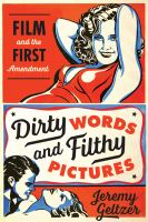 Dirty Words & Filthy Pictures