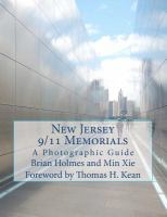 New Jersey 9/11 memorials : a photographic guide