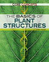 The Basics of Plant Structures