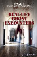 Real-life Ghost Encounters