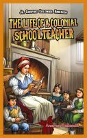 The Life of A Colonial Schoolteacher