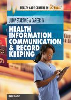 Jump-starting A Career in Health Information, Communication & Record Keeping
