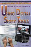 Career Building Through Using Digital Story Tools