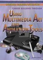 Career Building Through Using Multimedia Art and Animation Tools