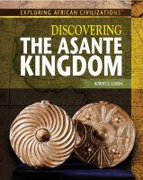 Discovering the Asante Kingdom