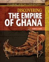 Discovering the Empire of Ghana