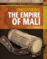 Discovering the Empire of Mali